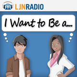 LJNRadio: I Want To Be A - Occupational Therapist (Pt. 1)