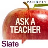Ask a Teacher Ep. 3: The Moment That Made You Want To Quit