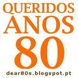 Queridos Anos 80