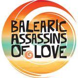 Balearic Assassins of Love