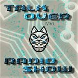 MkL - Talk Over Radio Show