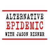 The Alternative Epidemic