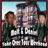 Matt & Daniel Take Over Your W
