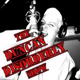 #32 The King of The Dragons Special - The Duncan Disorderly Show