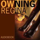 OWNING REGINA - Audiobook - Le