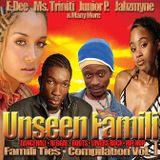 Unseen Famili Mixshow Podcast Vol 1