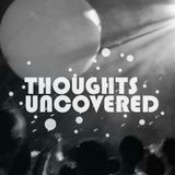 Thoughts Uncovered