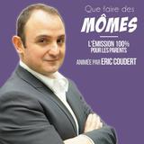 Emission radio « Que faire des mômes » N°90