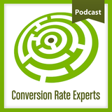 Conversion Rate Experts Podcas