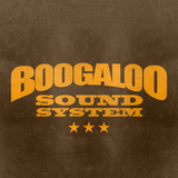 BOOGALOO SOUND SYSTEM
