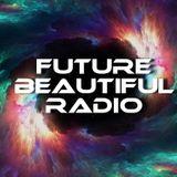 FUTURE BEAUTIFUL RADIO