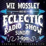 Wiz Mossley's Eclectic Show
