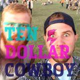 Ten Dollar Cowboy