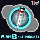 Plan B - Episode 23 : Les Reboots au Cinéma, Le Janotisme du Plan Bis