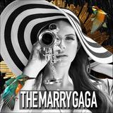 TheMarryGaga