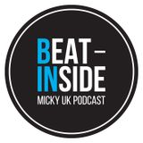 Beat Inside - Micky Uk Podcast