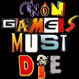 NON-Gamers must DIE!