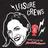 Leisure Crews - Episode 28 - RECORD COLLECTING & DJing with guest LUKE MEAT