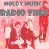 Moldy Music Radio Time