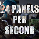 24 Panels Per Second