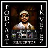 Podcast del escritor J. K. Vél
