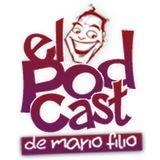 """"""" El Podcast de Mario Filio """""""