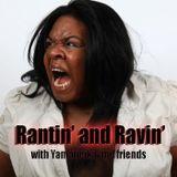 Rantin' and Ravin