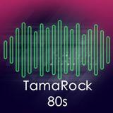 TamaRock80s