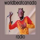 worldbeatcanada radio january 06 2018