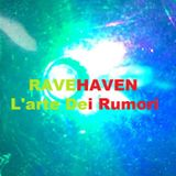 Ravehaven - L'arte dei Rumori