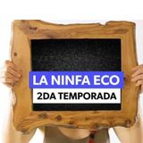 La Ninfa Eco Podcast