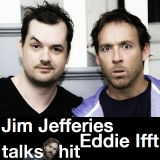 Jim Jefferies and Eddie