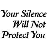yoursilencewillnotprotectyou