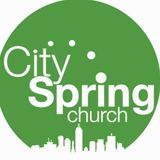 CitySpring Church Podcast