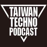 TAIWAN TECHNO PODCAST