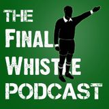thefinalwhistlepodcast