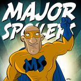 Major Spoilers Podcast #398: AXE COP!