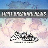 Limit Breaking News