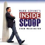 Mark Levine's Inside Scoop