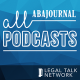 ABA Journal Podcasts - Legal T