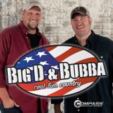Episode #162 - Big D and Bubba's Weekly Podcast 06-23-17