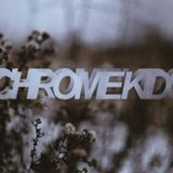 Chrome Kids