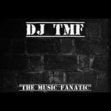 """""""The Incredible"""" DJ TMF"""
