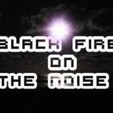 Black fire on the noise-Dancing OnTthe Moon