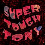 Super Tough Tony