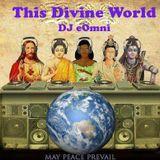 This Divine World 06/30/13 - Desire & Motivation