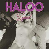 HalooSquad - Hangover Mix