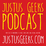 JustUs Geeks Podcast - Geek an
