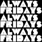 Always_Fridays