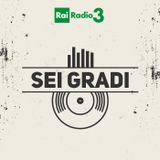 SEI GRADI del 24/05/2017 - Da Ricardo Villalobos/Max Loderbauer a Natalie Merchant